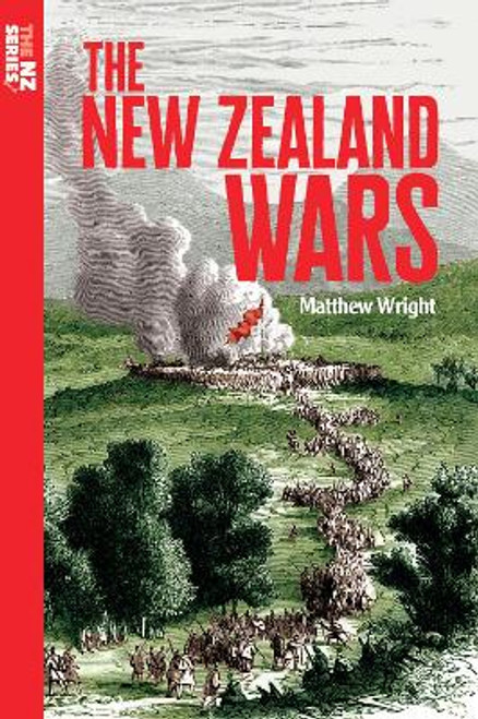 The New Zealand Wars (The NZ Series)