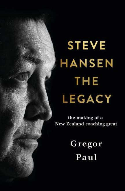 Steve Hansen: The Legacy