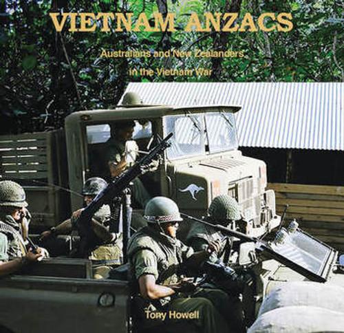 VIETNAM ANZACS: Australians and New Zealanders in the Vietnam War