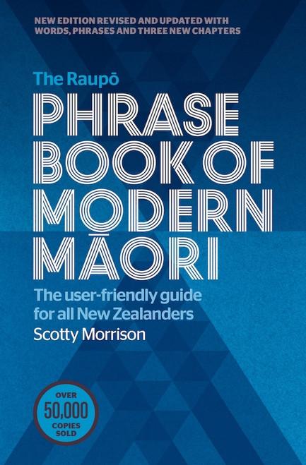 The Raupo Phrasebook of Modern Maori