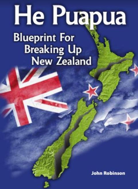 He Puapua: Blueprint for Breaking Up New Zealand