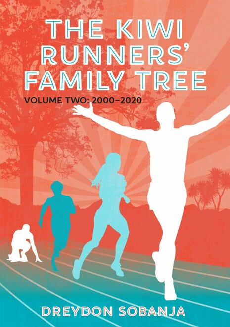 The Kiwi Runners' Family Tree: Volume Two 2000 to 2020