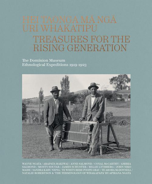 Hei Taonga Ma Nga Uri Whakatipu: Treasures for the Rising Generation