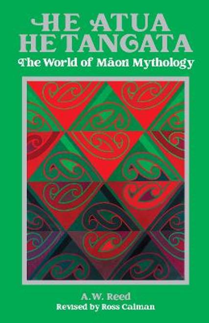 He Atua, He Tangata: The World of Maori Mythology