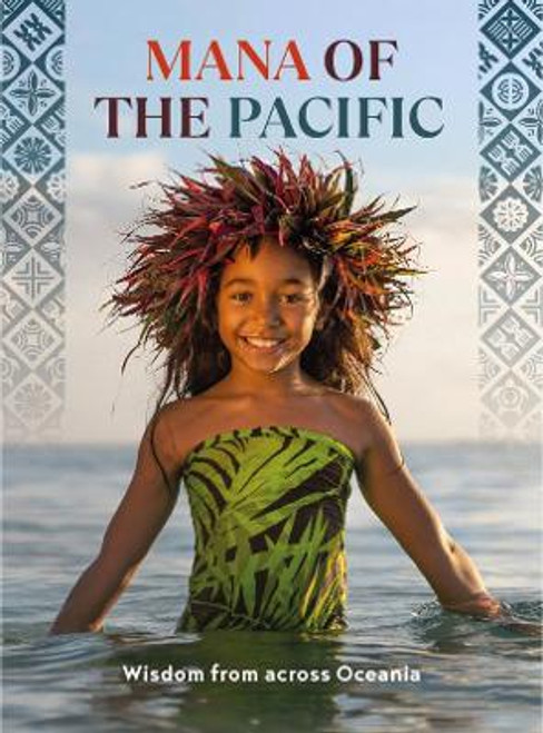 Mana of the Pacific: Wisdom from across Oceania
