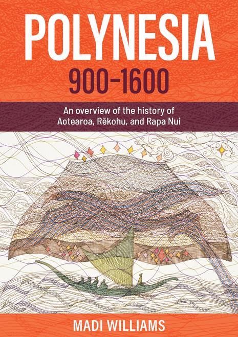 Polynesia 900–1600