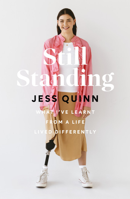 Still Standing: What I've learnt from a life lived differently