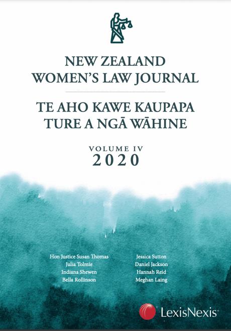 New Zealand Women's Law Journal – Te Aho Kawe Kaupapa Ture a ngā Wāhine, Volume 4