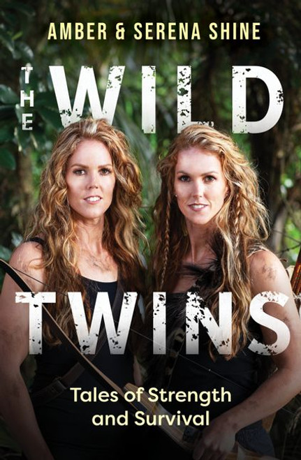The Wild Twins: Tales of Strength and Survival
