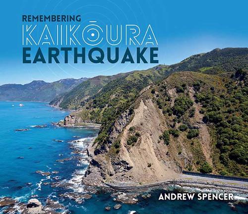 Remembering Kaikoura Earthquake