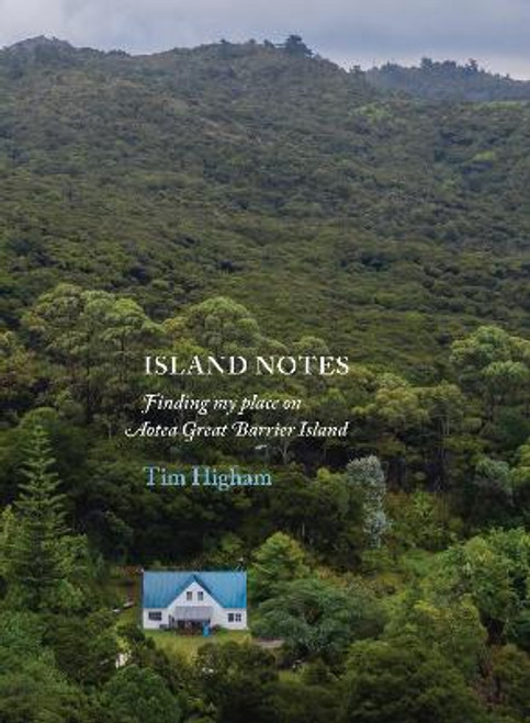 Island Notes: Finding my place on Aotea Great Barrier Island
