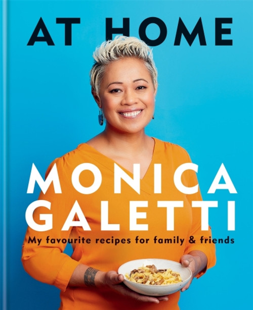 At Home: My favourite recipes for family & friends