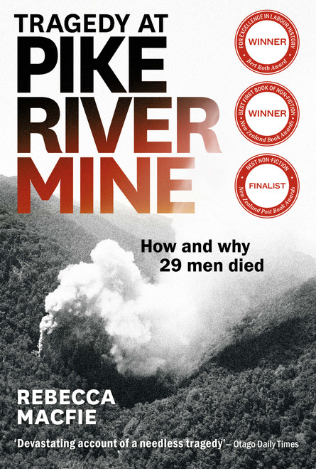 Tragedy at Pike River Mine : Updated edition 2021