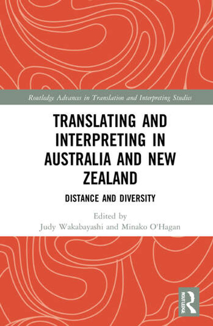 Translating and Interpreting in Australia and New Zealand: Distance and Diversity