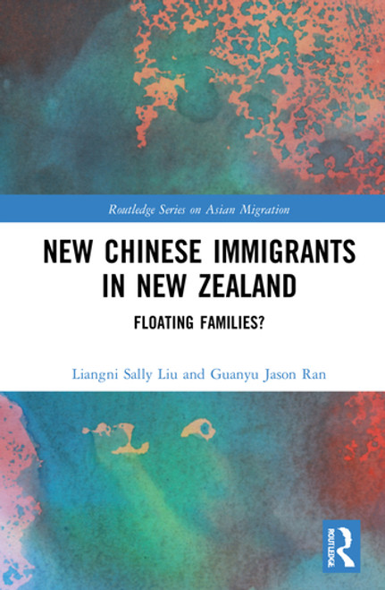 New Chinese Immigrants in New Zealand: Floating families?
