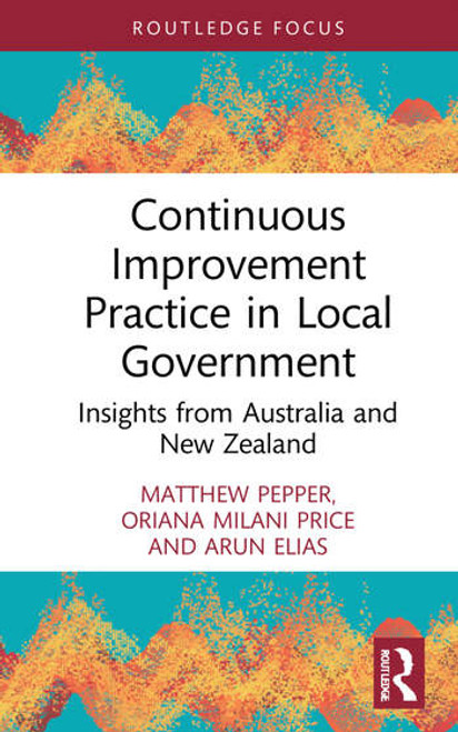 Continuous Improvement Practice in Local Government: Insights from Australia and New Zealand