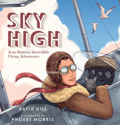 NZ Classic -- Sky High: Jean Batten's Incredible Flying Adventures