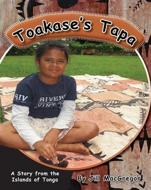 Toakase's Tapa: A Story from the Islands of Tonga