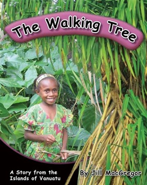 The Walking Tree: A Story from the Islands of Vanuatu