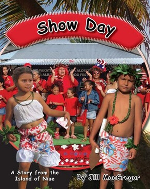 Show Day: A Story from the Island of Niue