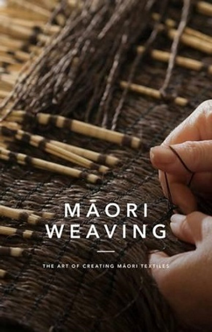 Maori Weaving: The Art of Creating Maori Textiles
