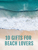10 Trending Coastal Gifts for Beach Lovers