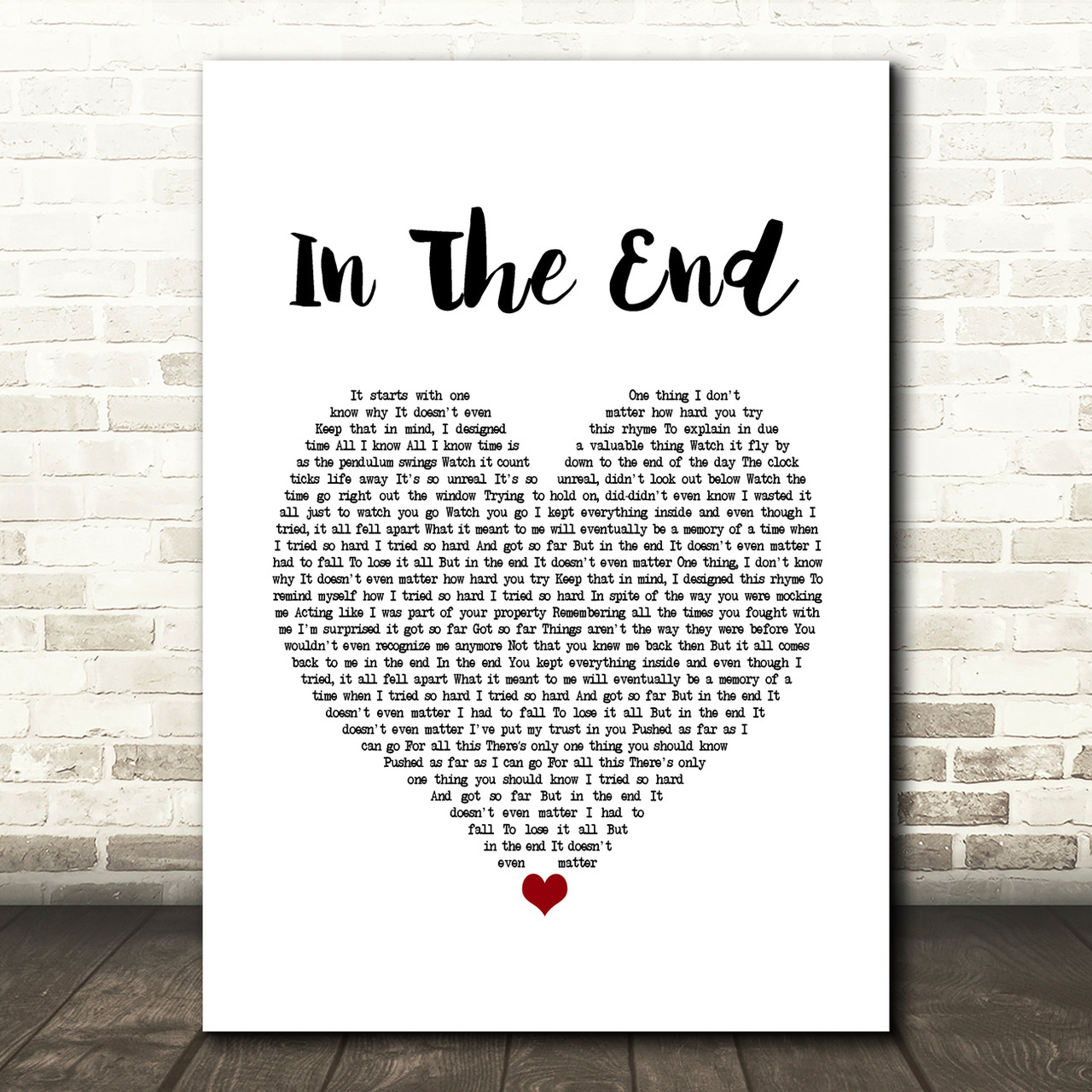 Linkin Park In The End Heart Song Lyric Quote Print