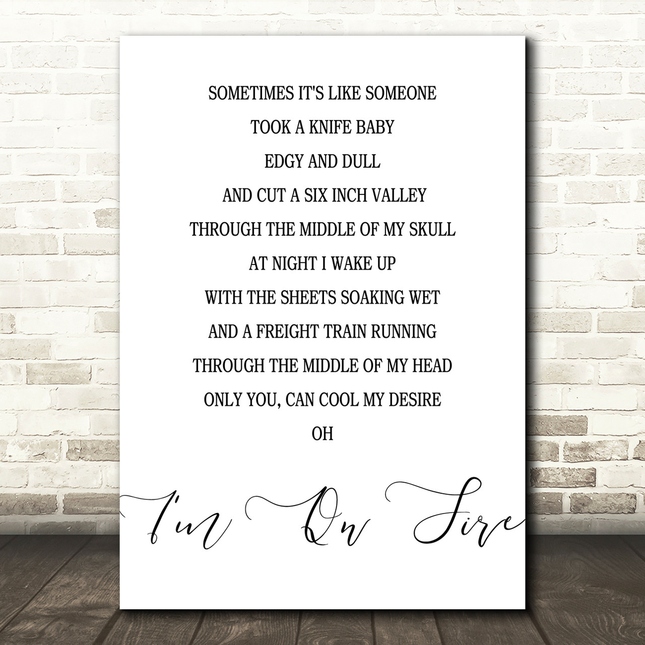 Bruce Springsteen I\'m On Fire Song Lyric Quote Print