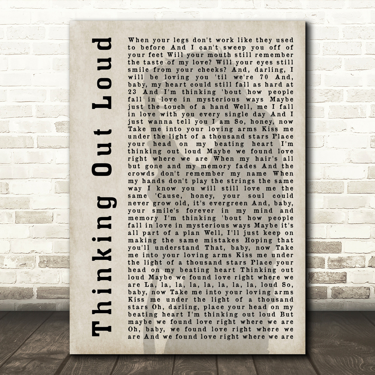 Ed Sheeran THINKING OUT LOUD romantic present for her Anniversary Song Print