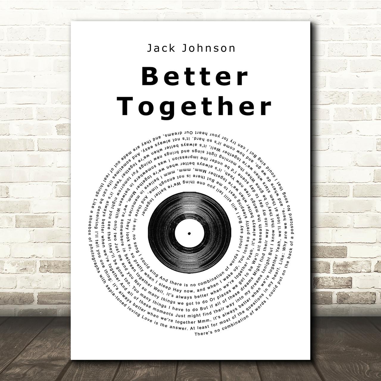 4 sizes JACK JOHNSON lyric poster typography print Better Together 2