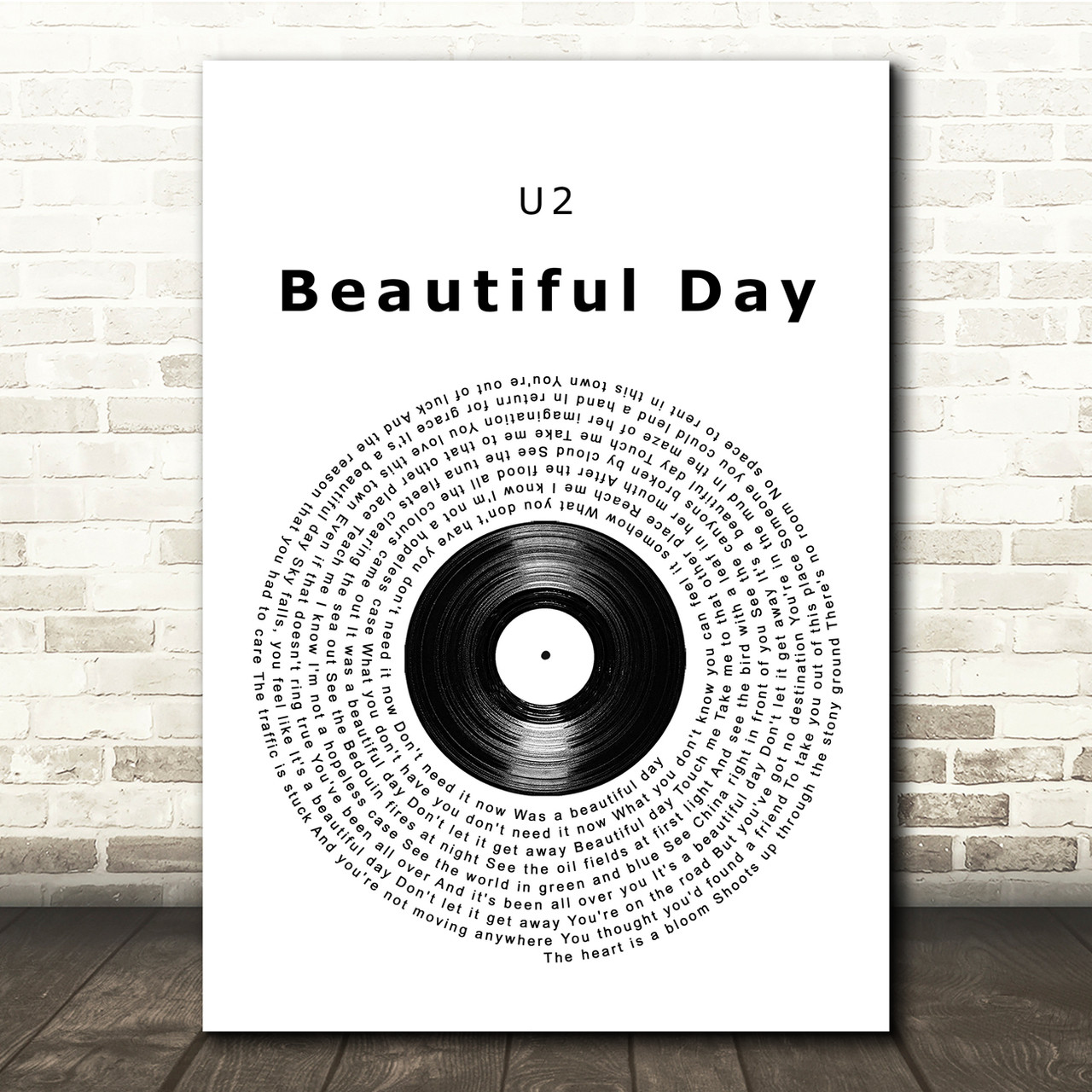 U2 Beautiful Day Vinyl Record Song Lyric Quote Print