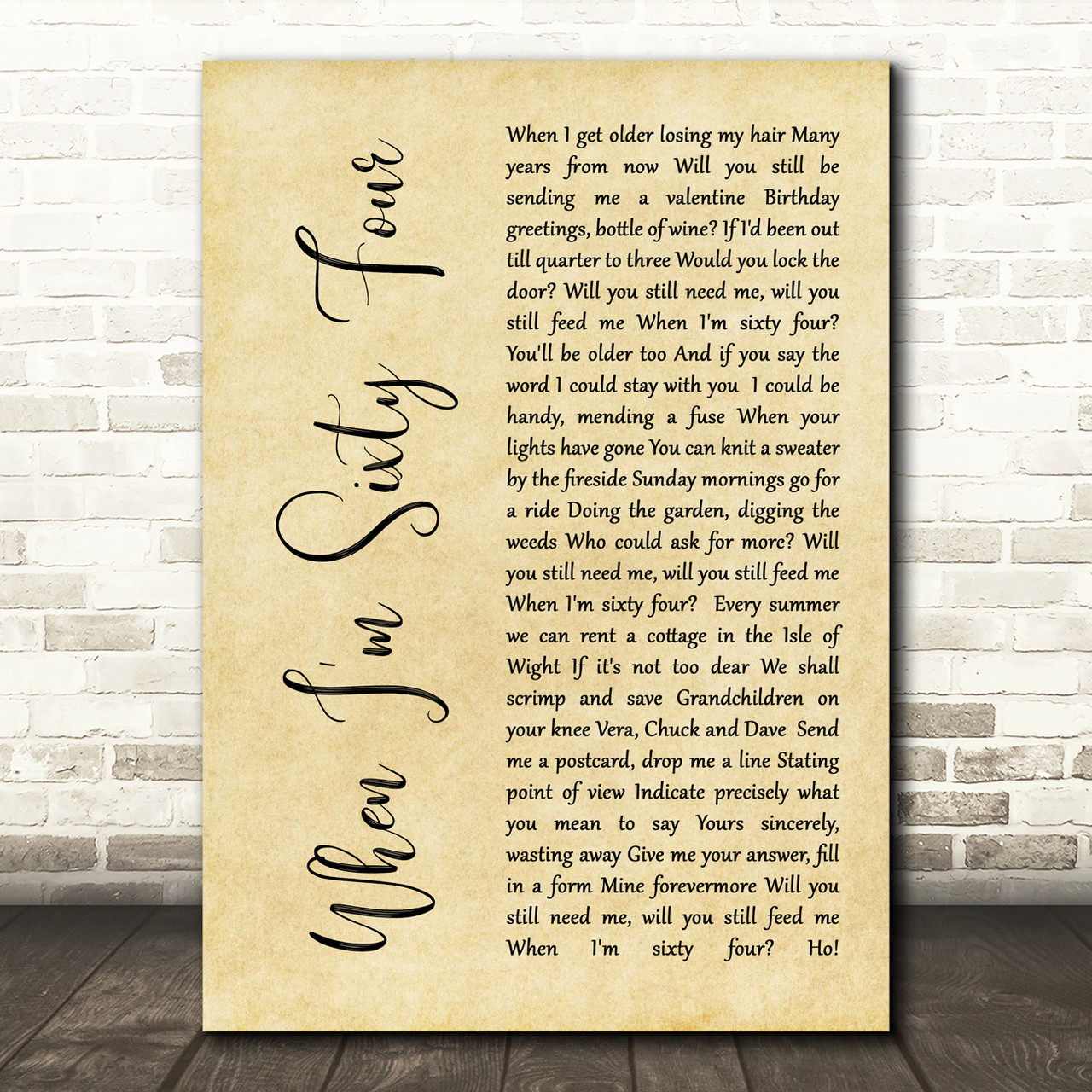 The Beatles When I'm Sixty Four Rustic Script Song Lyric Print