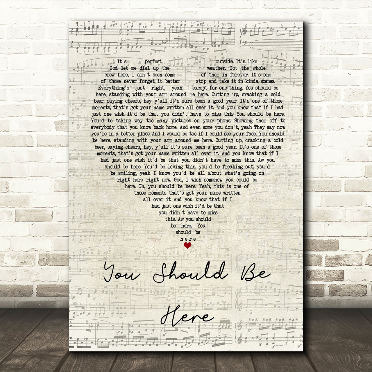 Cole Swindell You Should Be Here Script Heart Song Lyric Print