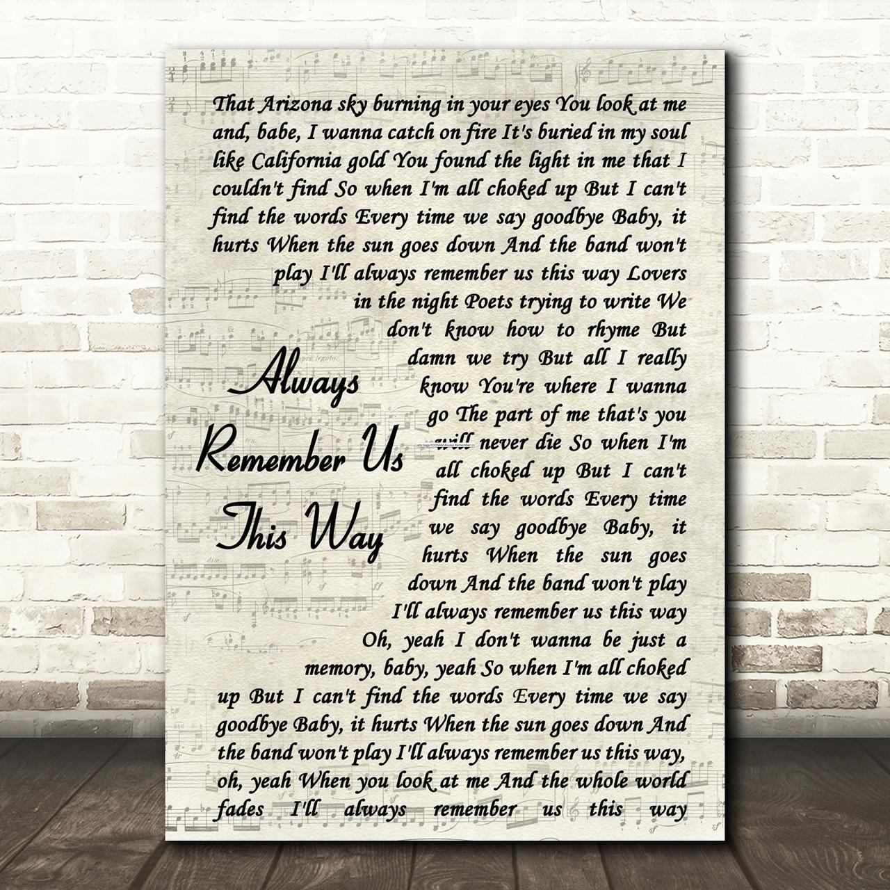 Remember us this way lyrics