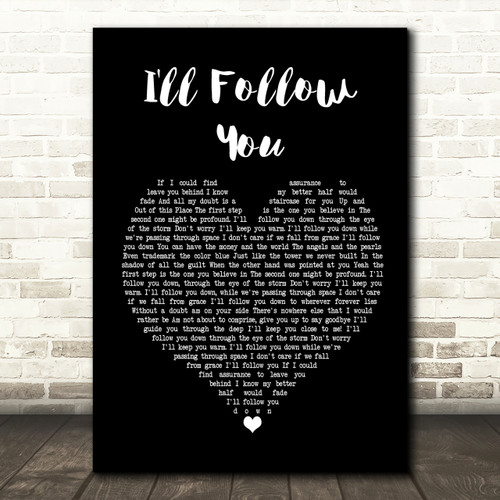 I/'ll Follow You Black White Guitar Song Lyric Quote Print