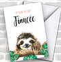 Cute Sloth Fiancée Personalized Valentine's Day Card