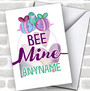 Cute Bee Mine Personalized Valentine's Day Card