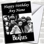 The Beatles Personalized Birthday Card