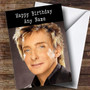 Personalized Barry Manilow Celebrity Birthday Card