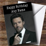 Personalized Hugh Jackman Celebrity Birthday Card