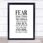Fear Has 2 Meanings Quote Print Poster Typography Word Art Picture
