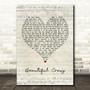 Luke Combs Beautiful Crazy Script Heart Song Lyric Print