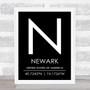 Newark United States Of America Coordinates Black & White World City Quote Print