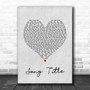 Any Song Lyrics Custom Grey Heart Wall Art Personalized Lyrics Music Wall Art Print
