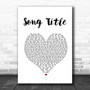 Any Song Lyrics Custom White Heart Wall Art Personalized Lyrics Music Wall Art Print