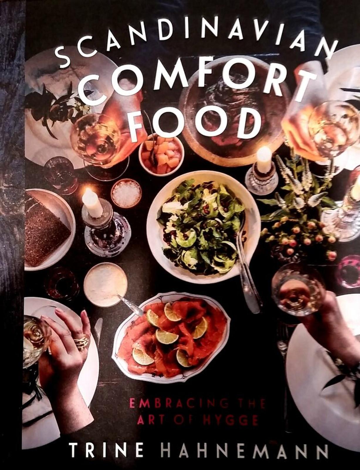 Scandinavian Comfort Food: Embracing the Art of Hygge, Trine Hahnemann (978-1-8494-9859-3)