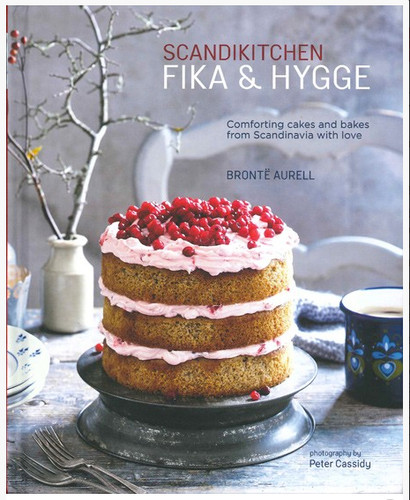 ScandiKitchen: Fika and Hygge  by BrontÌÇ Aurell