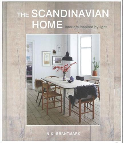 Scandinavian Home: Interiors Inspired by Light  by Niki Brantmark