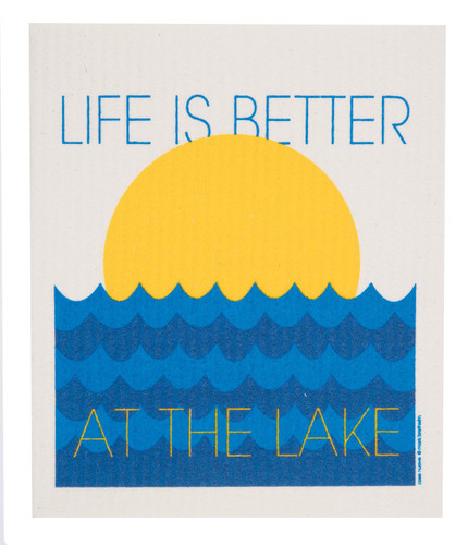 Swedish Dishcloth - Life is Better at the Lake!