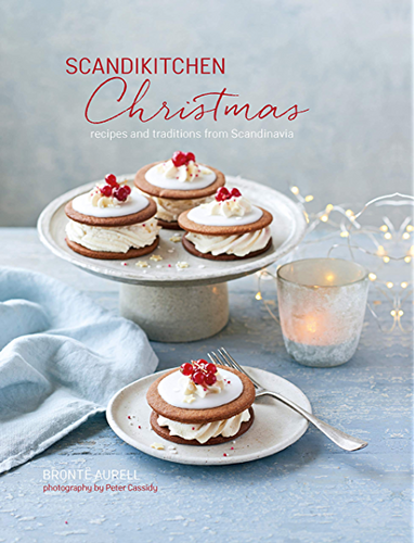 ScandiKitchen Christmas: Recipes and Traditions from Scandinavia, Brontë Aurell (978-1-78879-025-3)